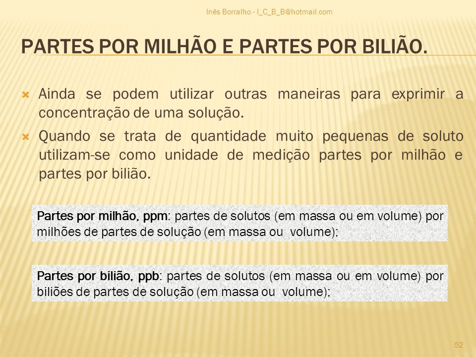 PARTES POR MILHÃO E PARTES POR BILIÃO.