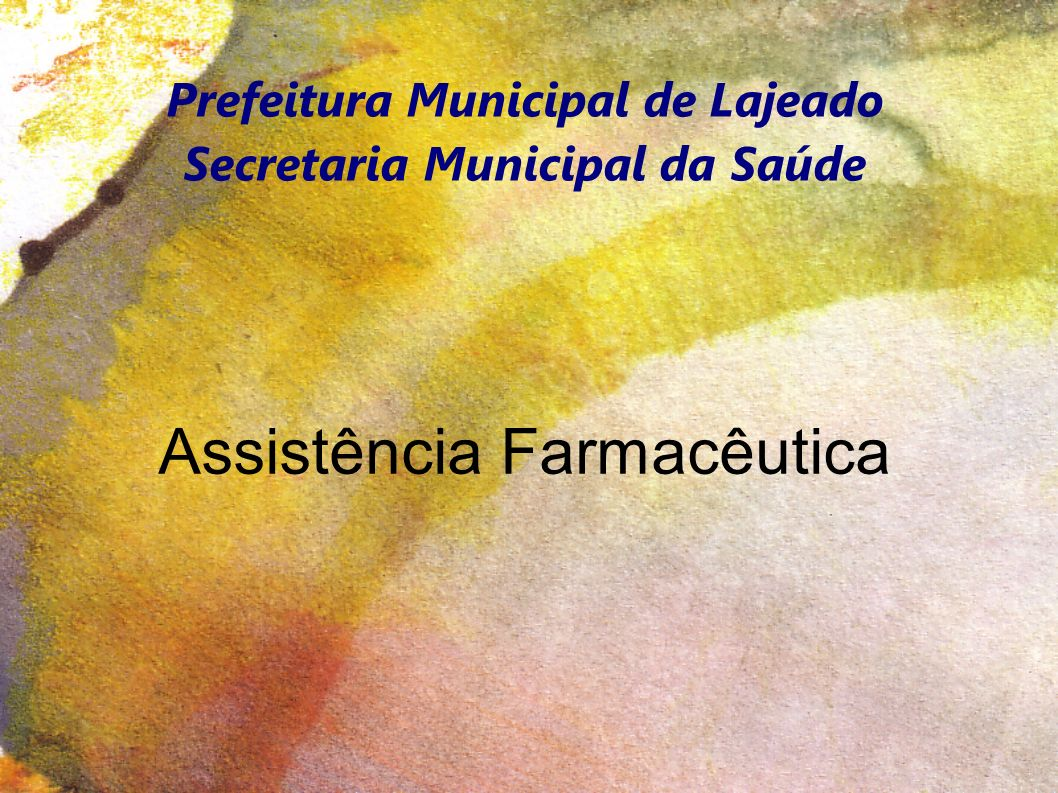 Prefeitura Municipal de Lajeado Secretaria Municipal da Saúde