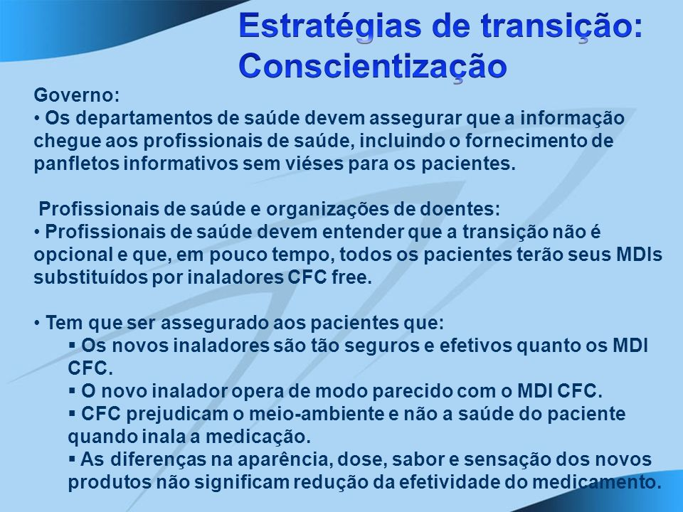 Estratégias de transição: Conscientização