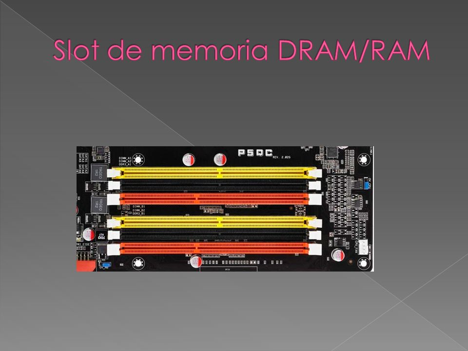 Slot de memoria DRAM/RAM