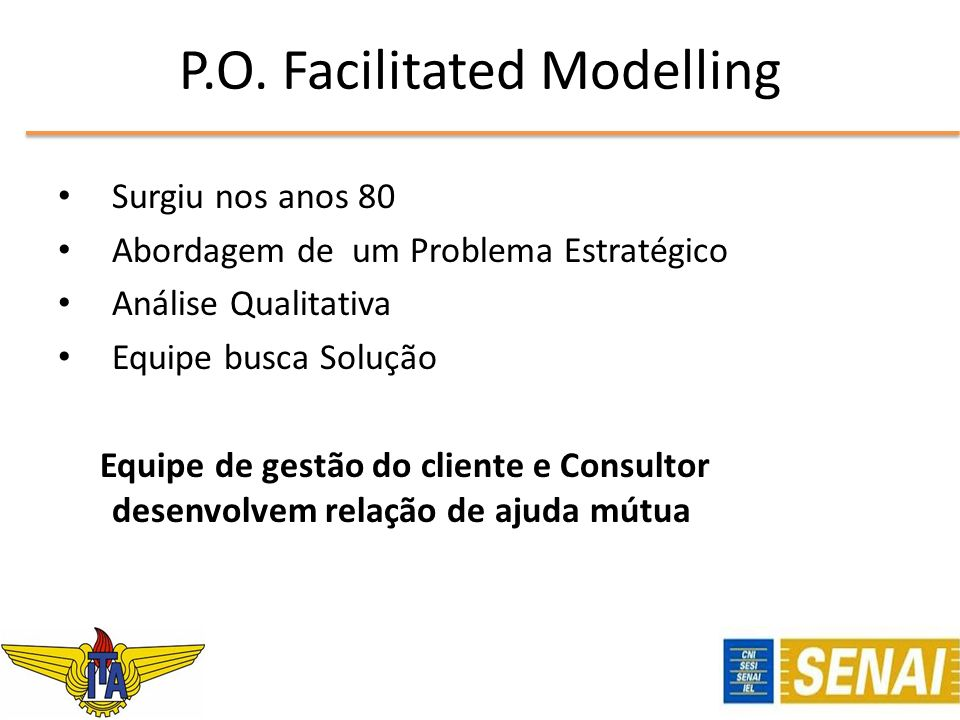 P.O. Facilitated Modelling