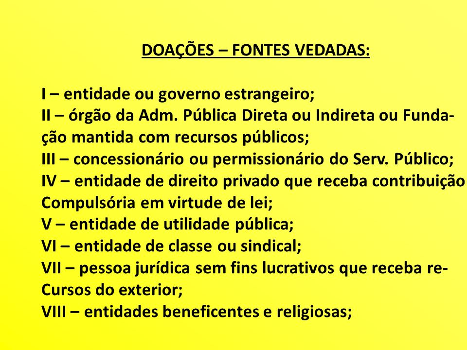 DOAÇÕES – FONTES VEDADAS: