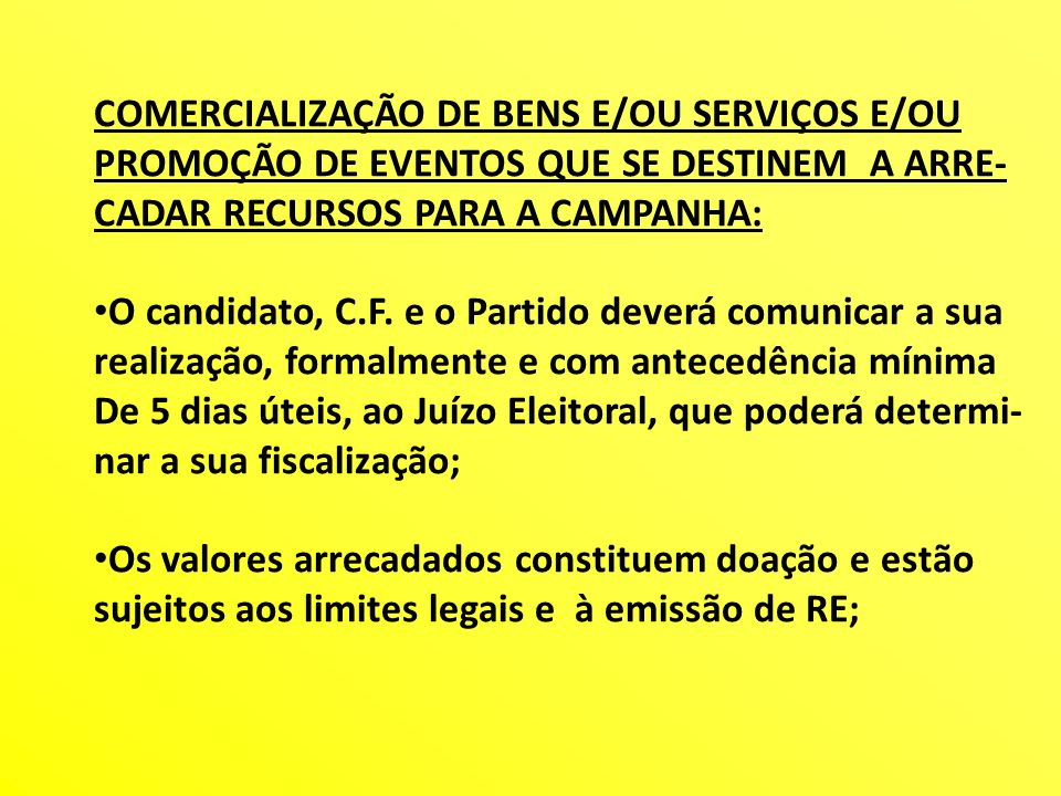 COMERCIALIZAÇÃO DE BENS E/OU SERVIÇOS E/OU