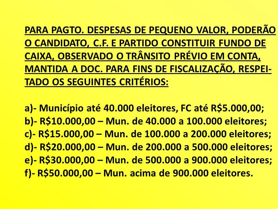 PARA PAGTO. DESPESAS DE PEQUENO VALOR, PODERÃO