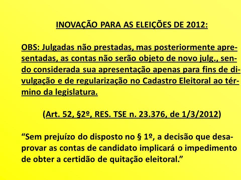 INOVAÇÃO PARA AS ELEIÇÕES DE 2012: