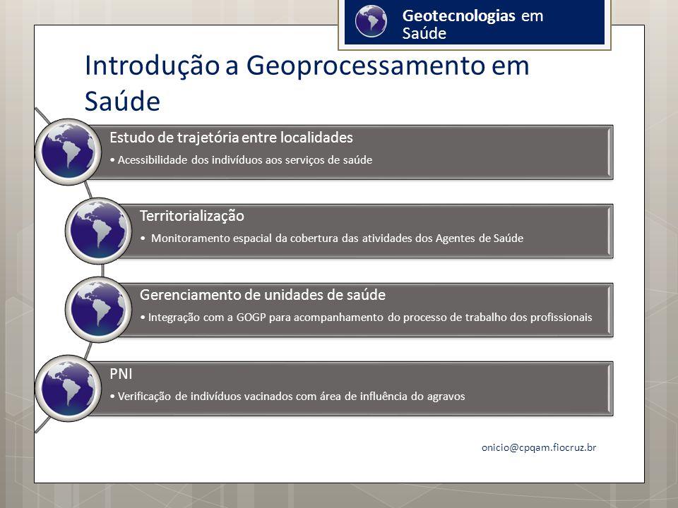Introdução a Geoprocessamento em Saúde
