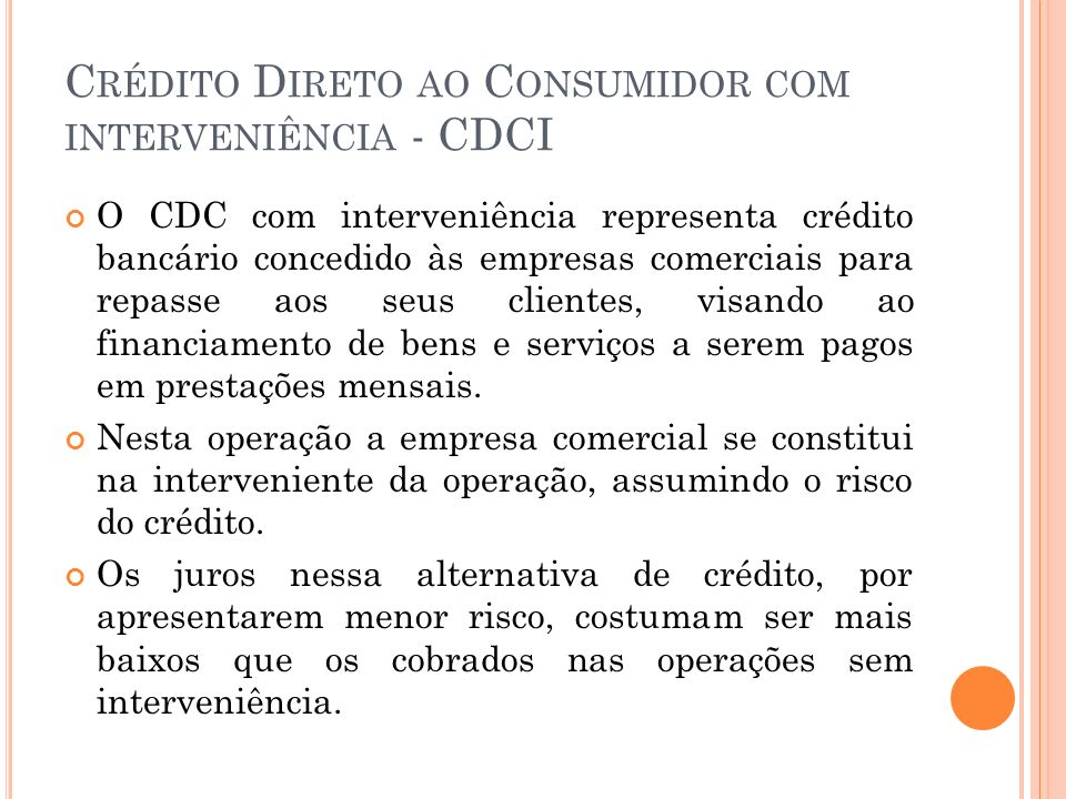 Crédito Direto ao Consumidor com interveniência - CDCI