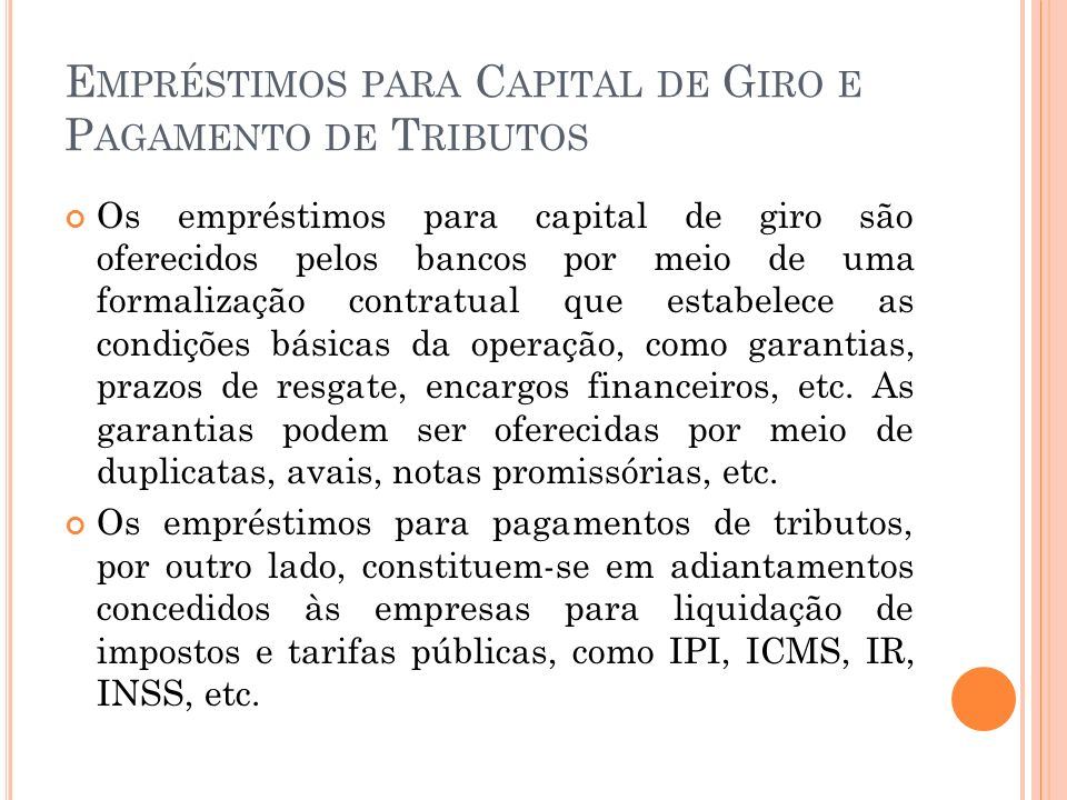 Empréstimos para Capital de Giro e Pagamento de Tributos