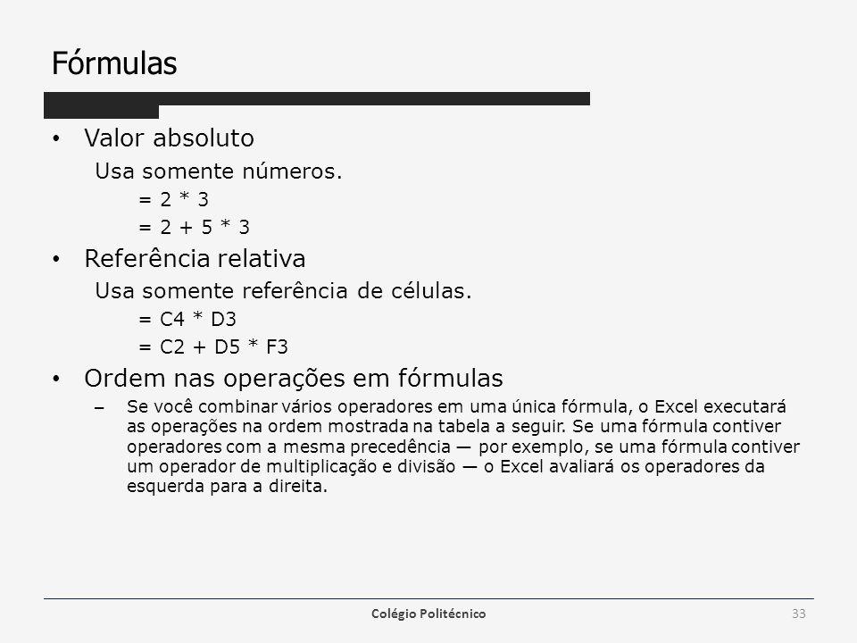 Fórmulas Valor absoluto Referência relativa