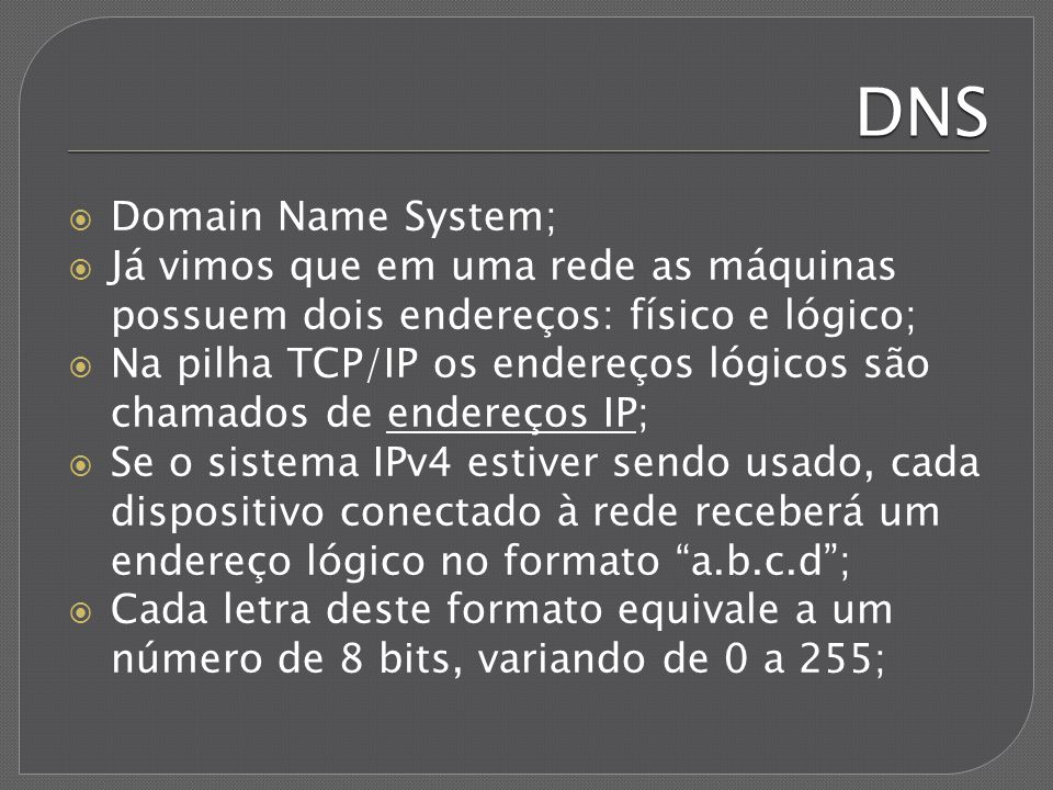 DNS Domain Name System;