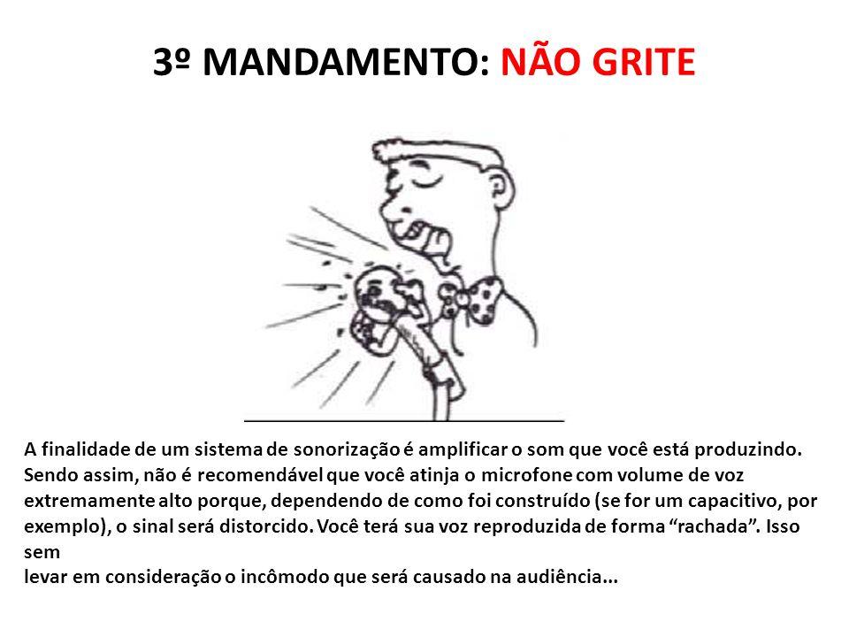 3º MANDAMENTO: NÃO GRITE