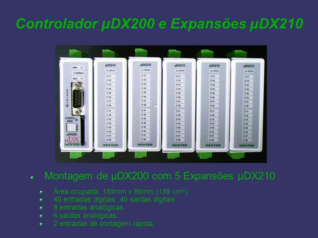 Controlador µDX200 e Expansões µDX210