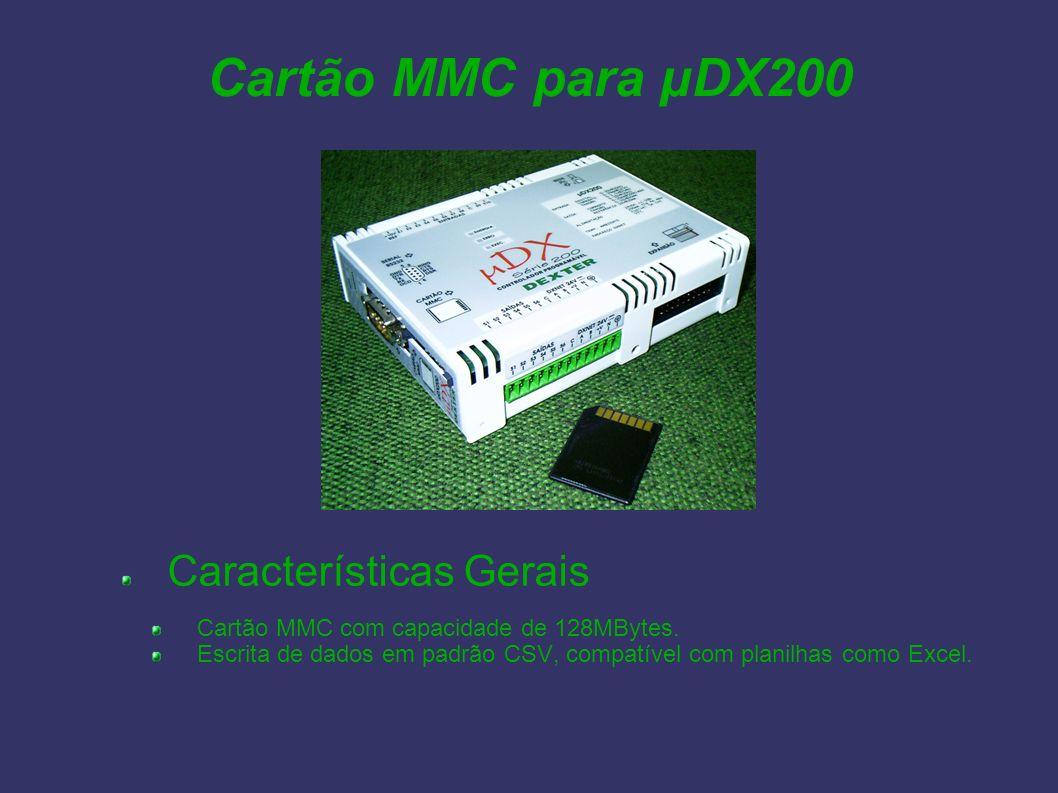 Cartão MMC para µDX200 Características Gerais