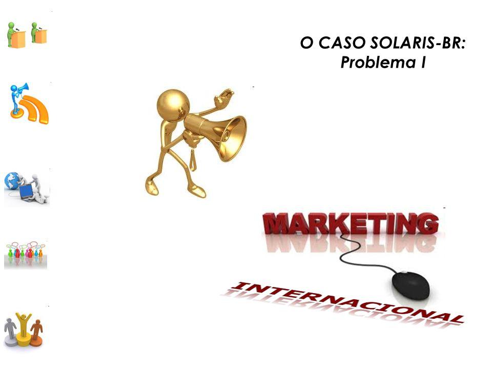 O CASO SOLARIS-BR: Problema I INTERNACIONAL