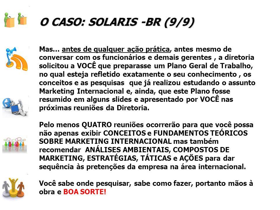 O CASO: SOLARIS -BR (9/9)