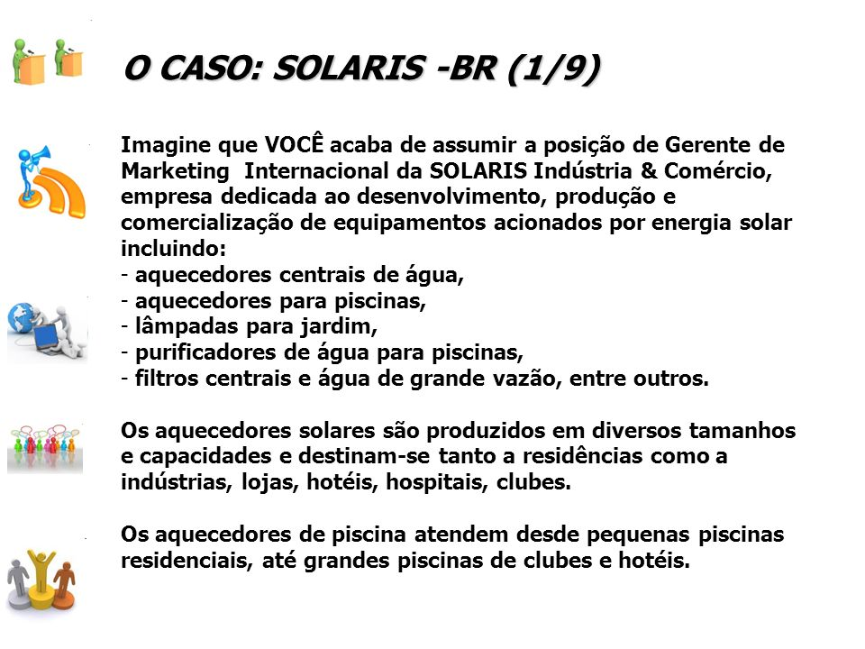 O CASO: SOLARIS -BR (1/9)