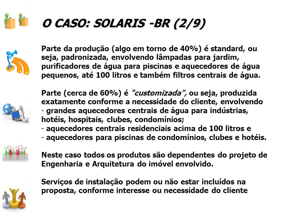 O CASO: SOLARIS -BR (2/9)