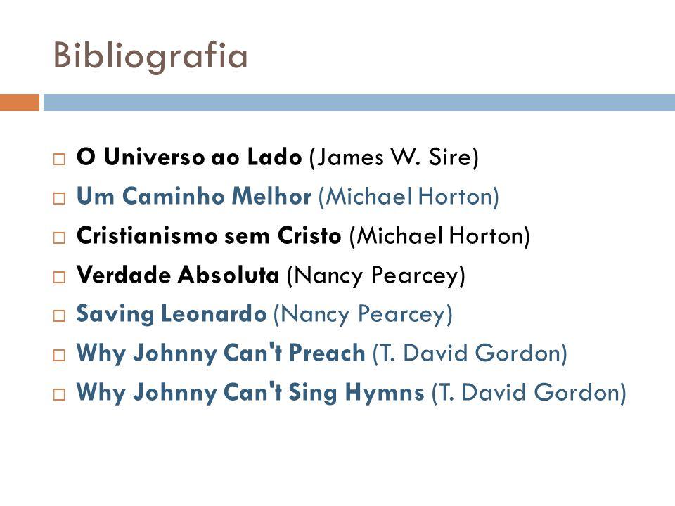 Bibliografia O Universo ao Lado (James W. Sire)
