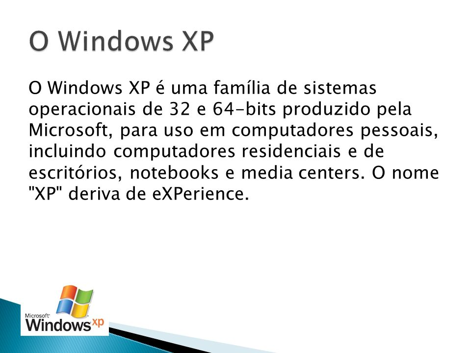 O Windows XP