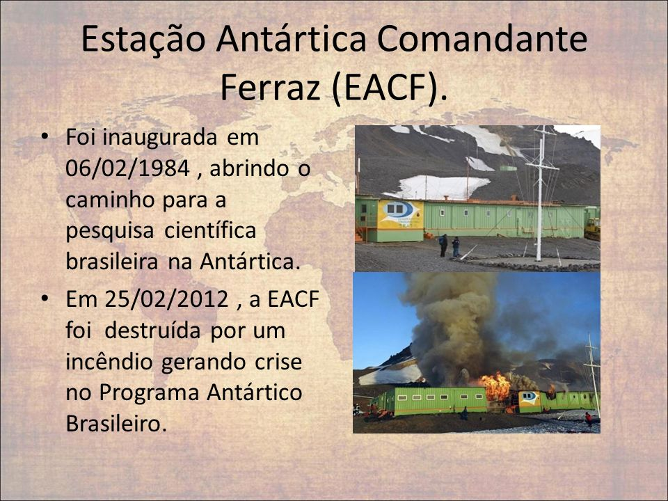 Estação Antártica Comandante Ferraz (EACF).