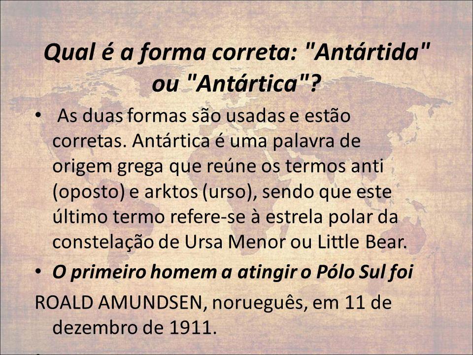 Qual é a forma correta: Antártida ou Antártica