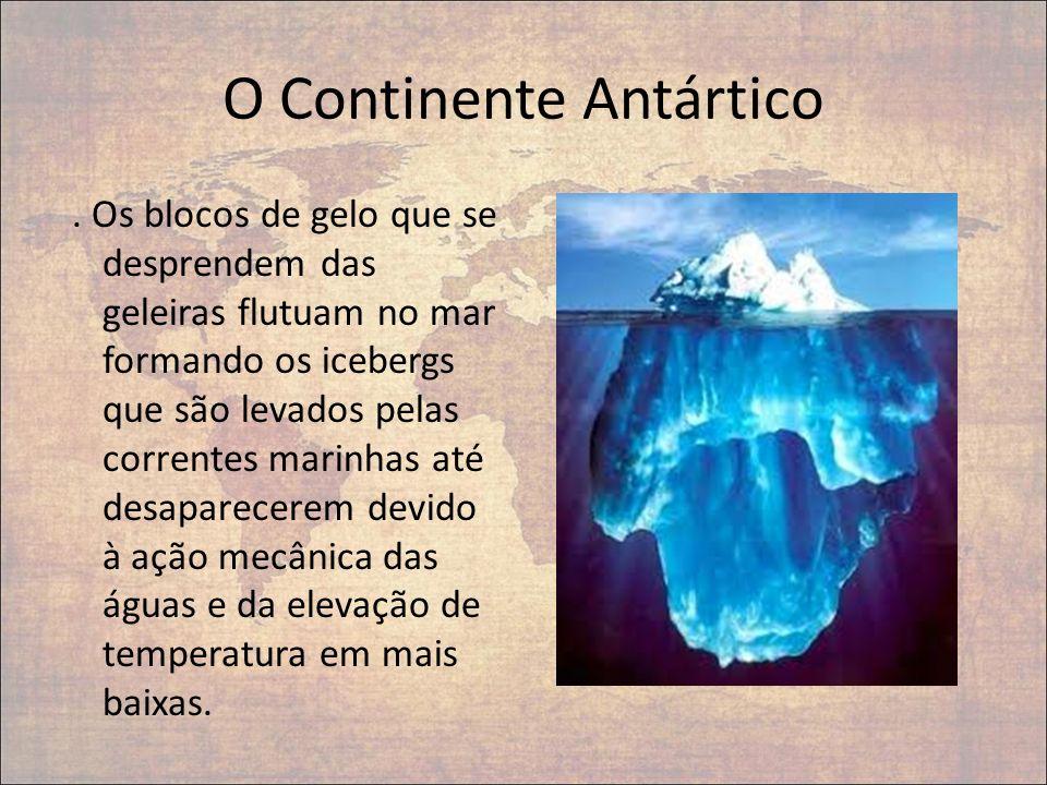 O Continente Antártico