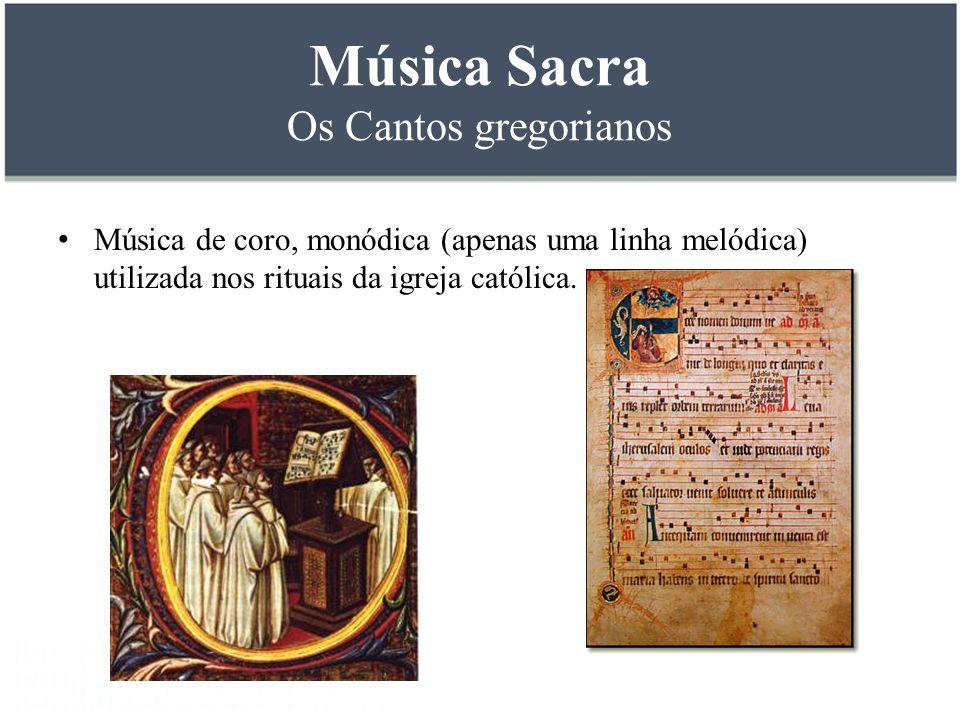 Música Sacra Os Cantos gregorianos