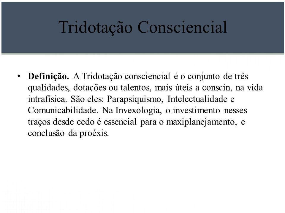 Tridotação Consciencial