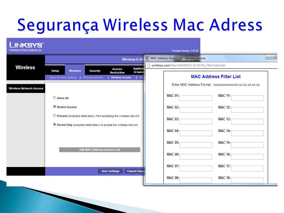 Segurança Wireless Mac Adress