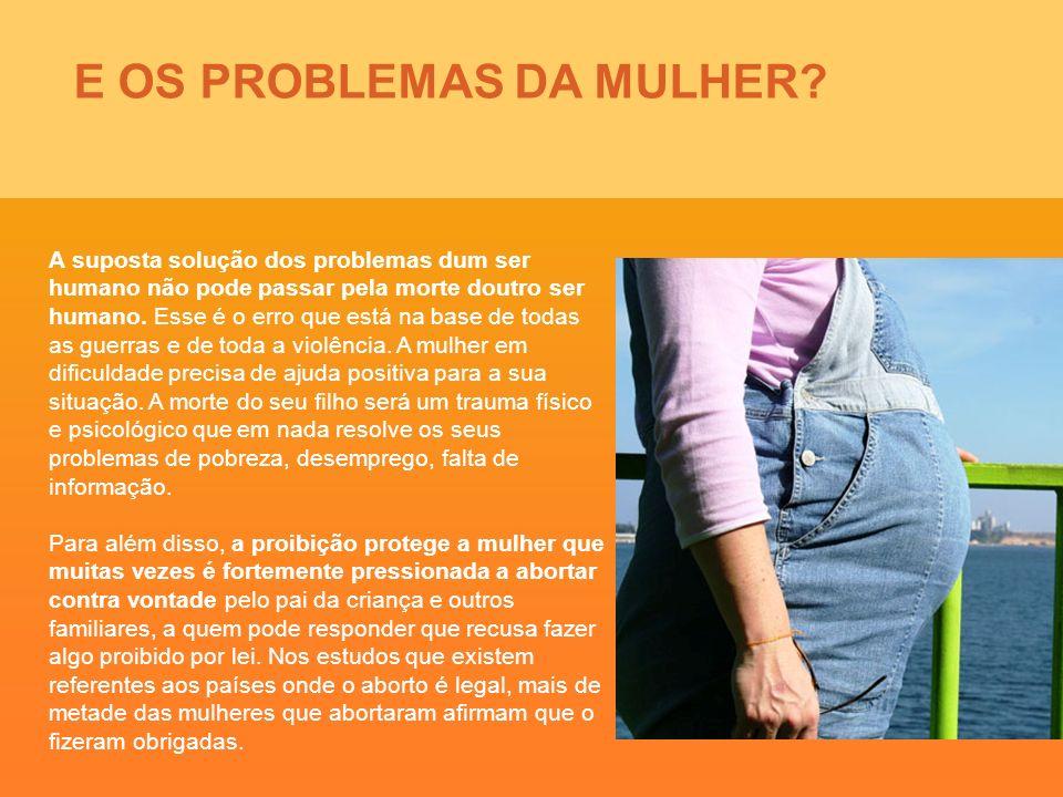E OS PROBLEMAS DA MULHER