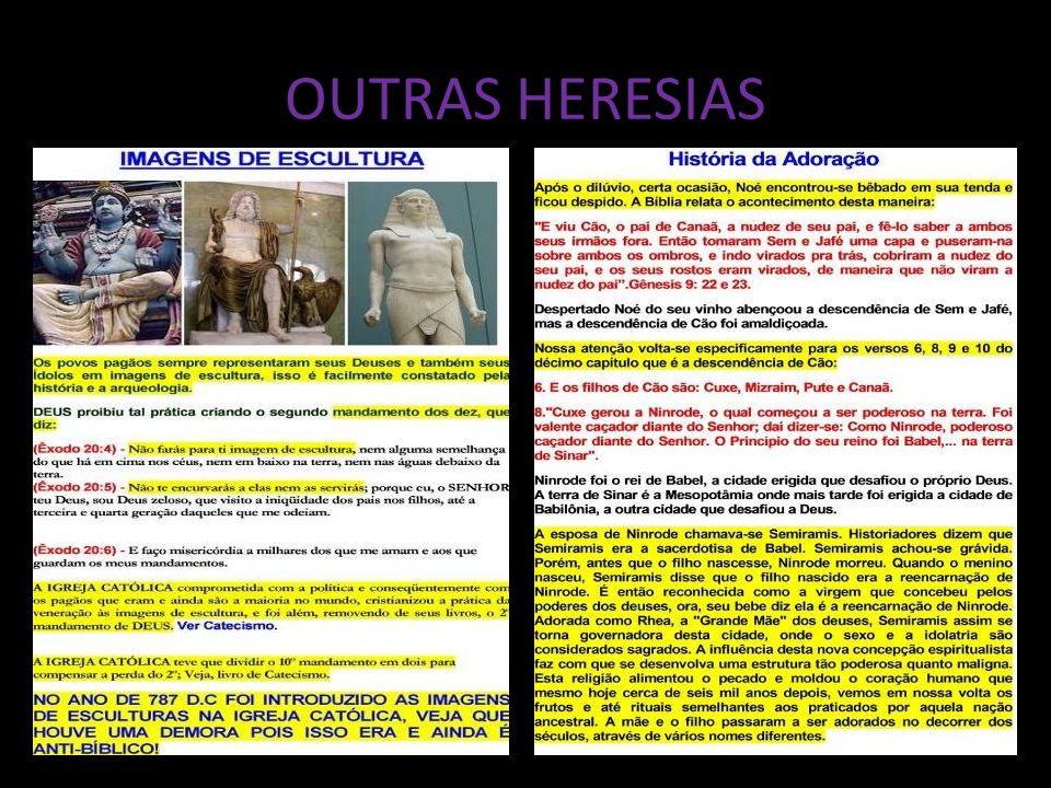 OUTRAS HERESIAS