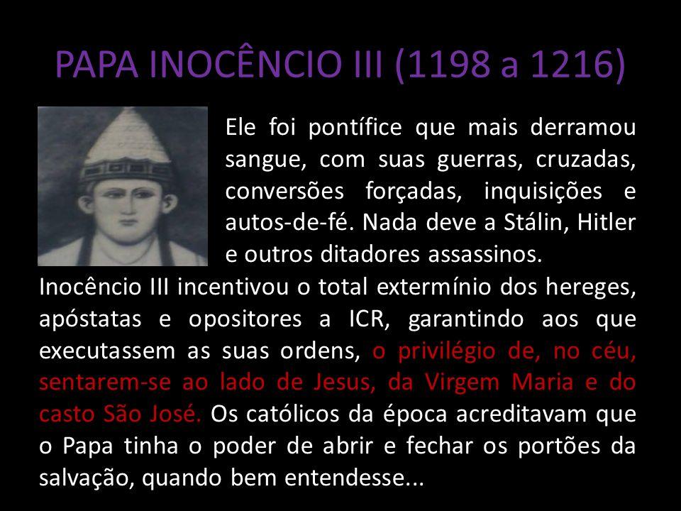 PAPA INOCÊNCIO III (1198 a 1216)