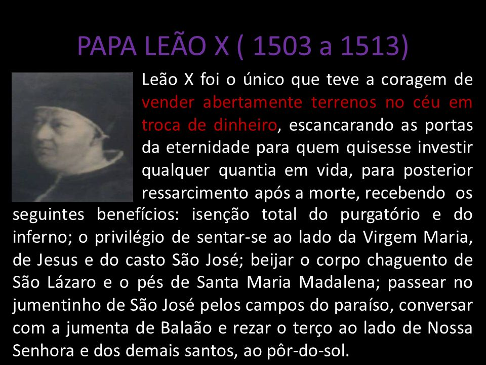 PAPA LEÃO X ( 1503 a 1513)