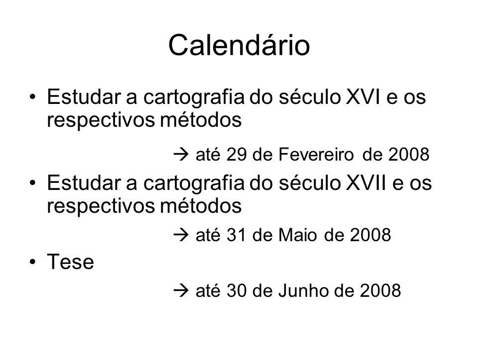 Calendário  até 29 de Fevereiro de 2008