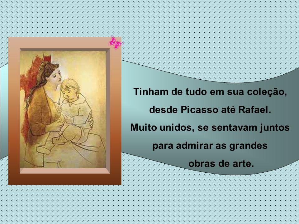 Tinham de tudo em sua coleção, desde Picasso até Rafael.