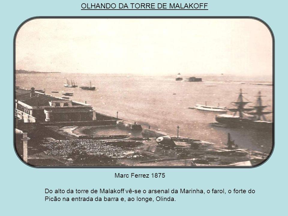 OLHANDO DA TORRE DE MALAKOFF