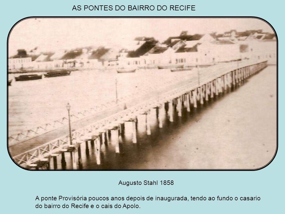 AS PONTES DO BAIRRO DO RECIFE