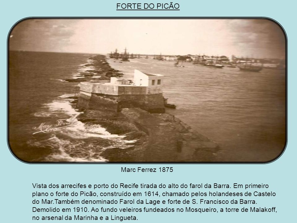 FORTE DO PICÃO Marc Ferrez 1875
