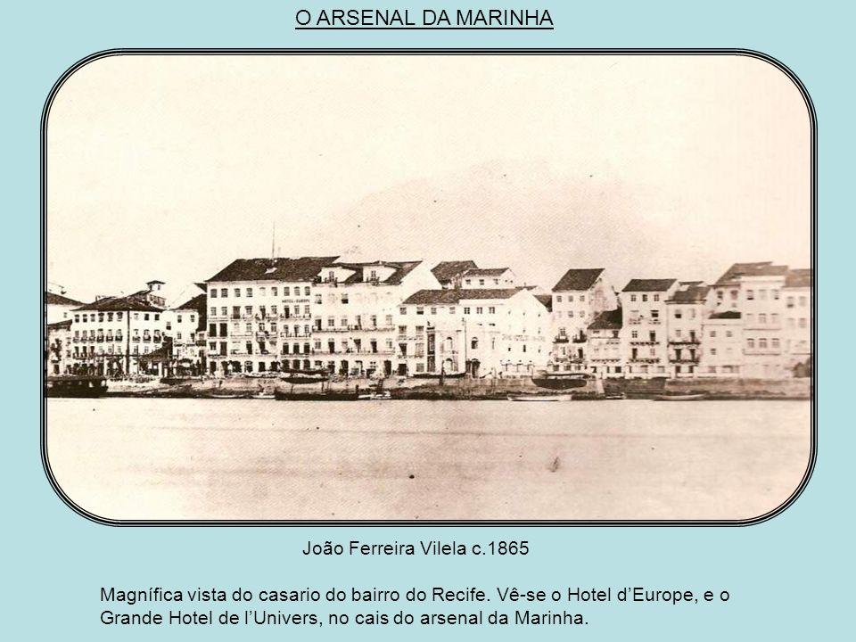 O ARSENAL DA MARINHA João Ferreira Vilela c.1865