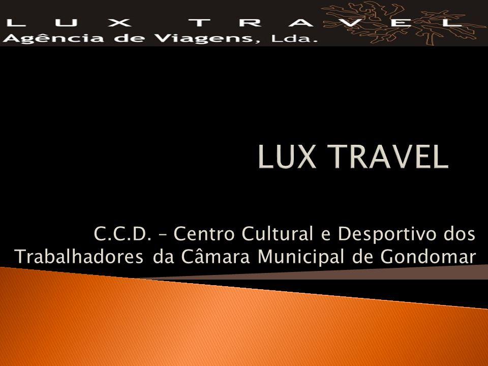 LUX TRAVEL C.C.D. – Centro Cultural e Desportivo dos Trabalhadores da Câmara Municipal de Gondomar
