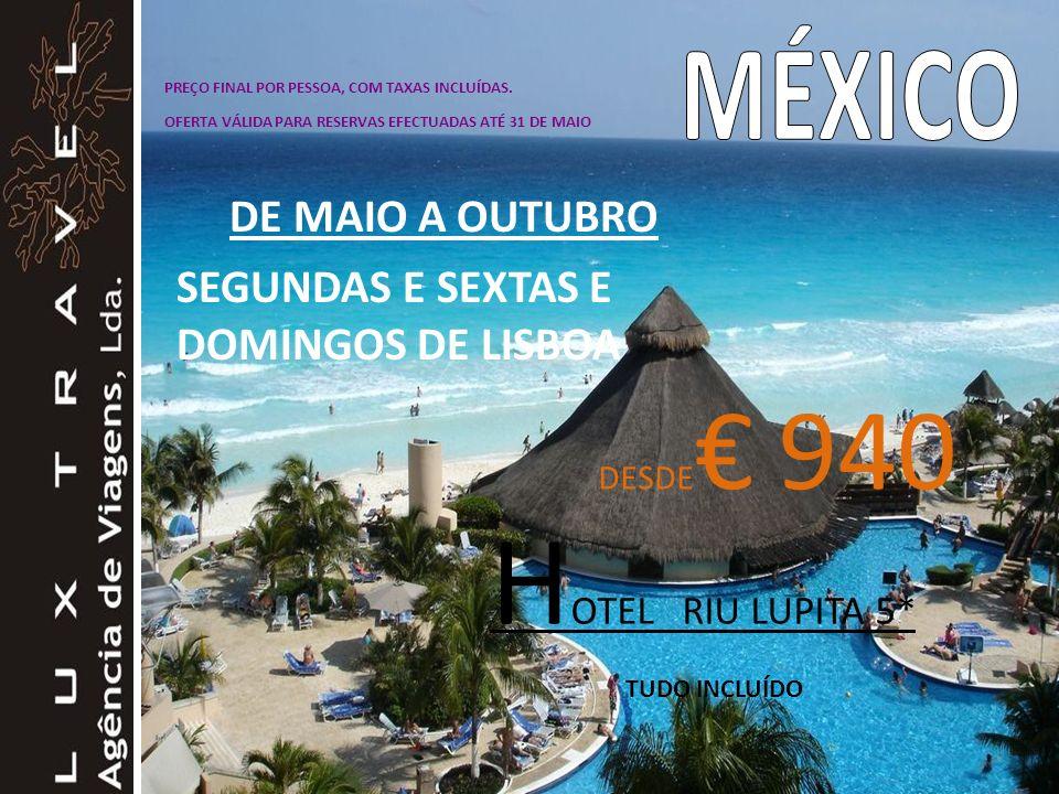 HOTEL RIU LUPITA 5* MÉXICO DE MAIO A OUTUBRO