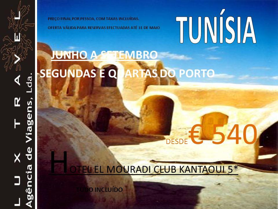 HOTEL EL MOURADI CLUB KANTAOUI 5* TUDO INCLUÍDO
