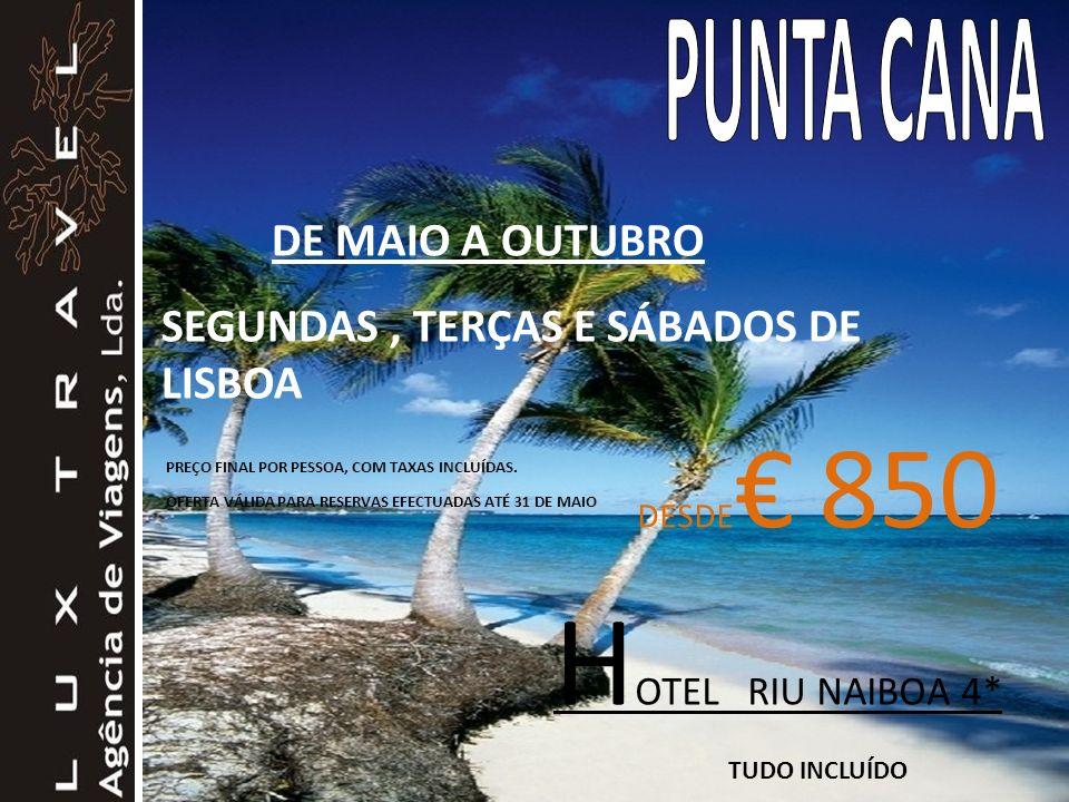 HOTEL RIU NAIBOA 4* PUNTA CANA DE MAIO A OUTUBRO