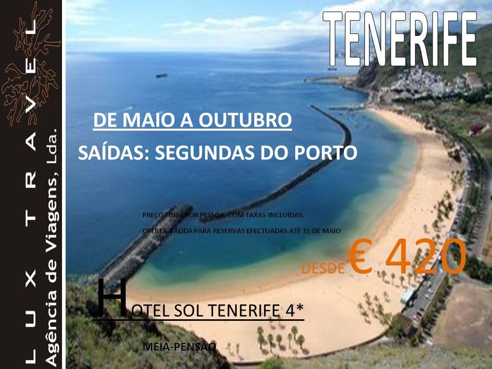 HOTEL SOL TENERIFE 4* TENERIFE DE MAIO A OUTUBRO
