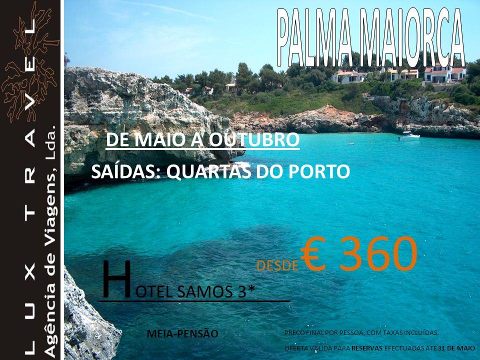 HOTEL SAMOS 3* PALMA MAIORCA DE MAIO A OUTUBRO