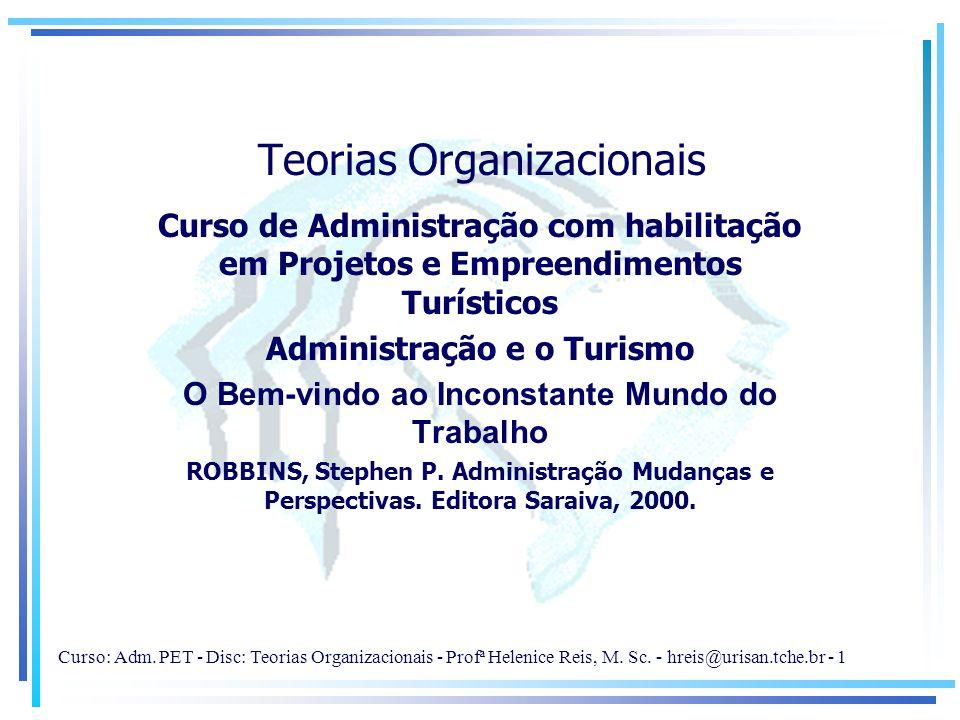 Teorias Organizacionais