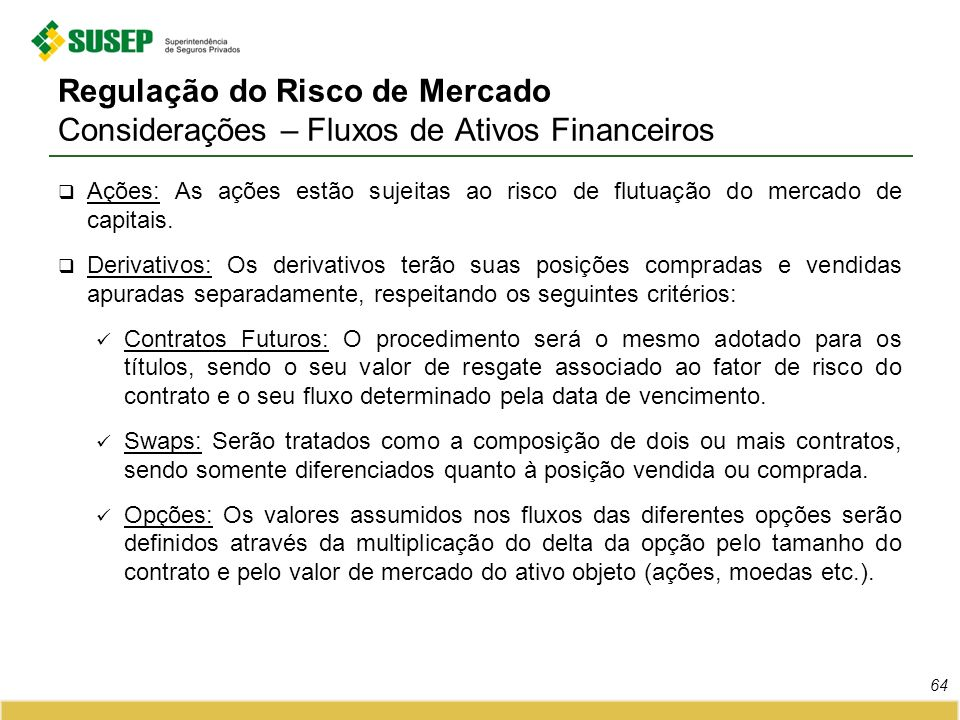 Regulação do Risco de Mercado Considerações – Fluxos de Ativos Financeiros