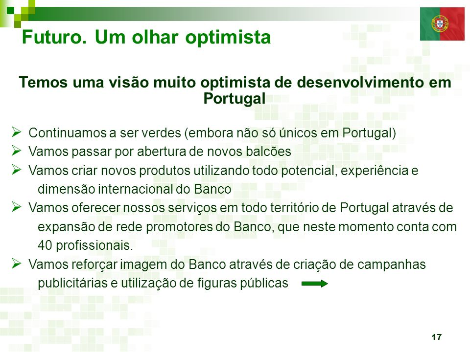Temos uma visão muito optimista de desenvolvimento em Portugal
