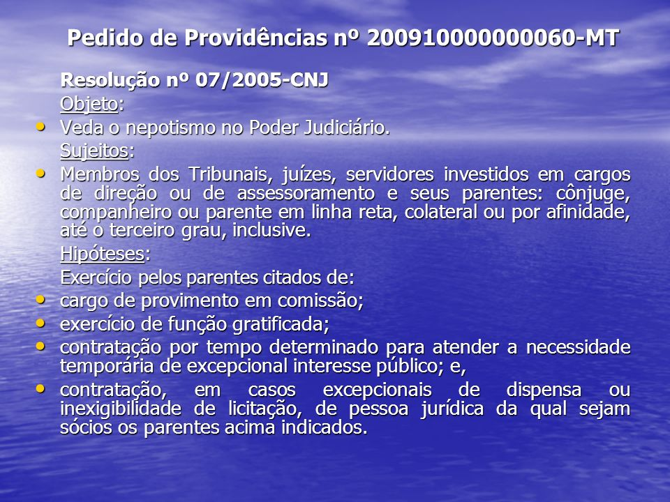 Pedido de Providências nº 200910000000060-MT