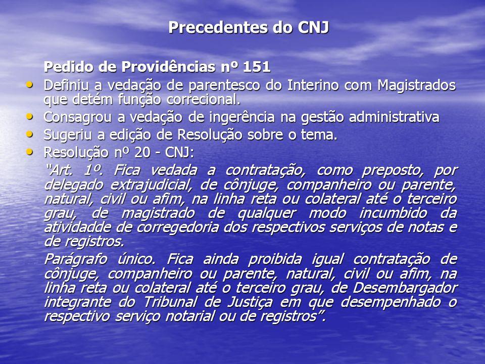 Precedentes do CNJ Pedido de Providências nº 151